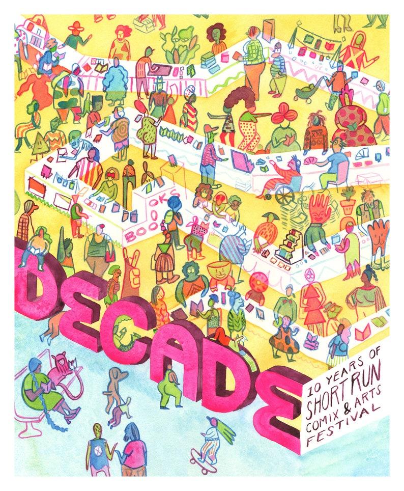 DECADE: 10 Years of Short Run Comix & Arts Festival
