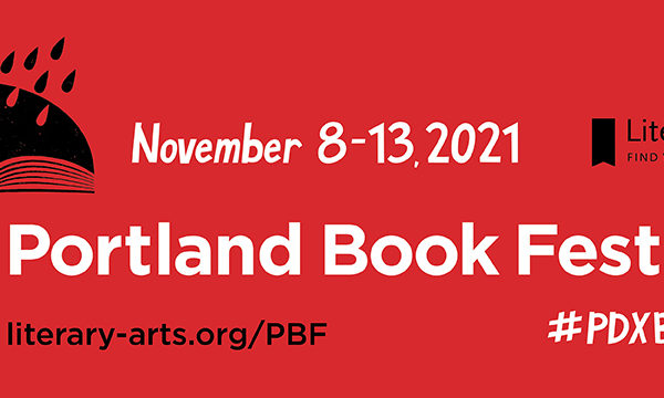 Portland Book Festival by Literary Arts from November 8-13, 2021